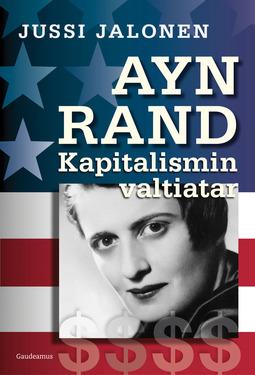 Jalonen, Jussi - Ayn Rand - kapitalismin valtiatar, e-kirja