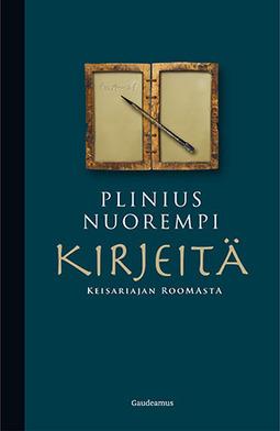 nuorempi, Plinius - Kirjeitä keisariajan Roomasta, e-kirja