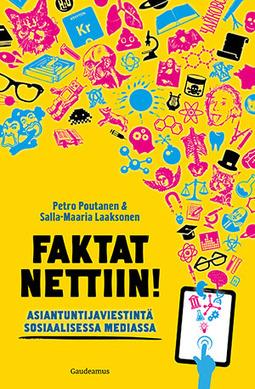 Laaksonen, Salla-Maaria - Faktat nettiin!: Asiantuntijaviestintä sosiaalisessa mediassa, e-kirja