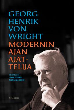 Soukola, Timo - Georg Henrik von Wright - modernin ajan ajattelija, e-kirja