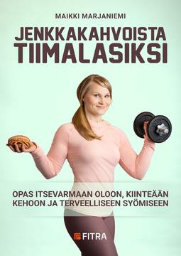 Marjaniemi, Maikki - Jenkkakahvoista tiimalasiksi, e-kirja