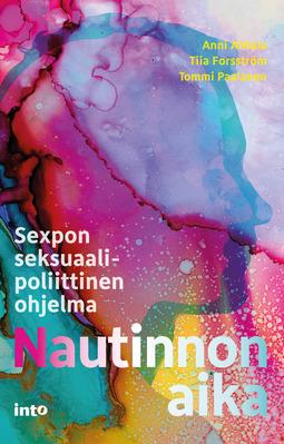 Ahtola, Anni - Nautinnon aika: Sexpon seksuaalipoliittinen ohjelma, e-kirja