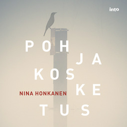 Honkanen, Nina - Pohjakosketus, audiobook