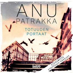 Patrakka, Anu - Totuuden portaat, audiobook
