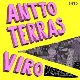 Terras, Antto - Viro (Sensuroimaton), äänikirja