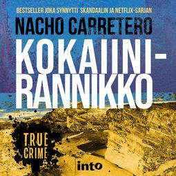 Carretero, Nacho - Kokaiinirannikko, äänikirja