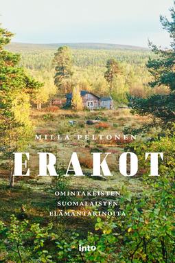 Peltonen, Milla - Erakot: Omintakeisten suomalaisten elämäntarinoita, e-kirja