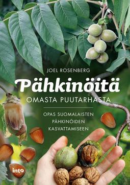 Rosenberg, Joel - Pähkinöitä omasta puutarhasta, ebook