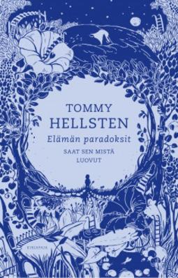 Hellsten, Tommy - Elämän paradoksit, ebook
