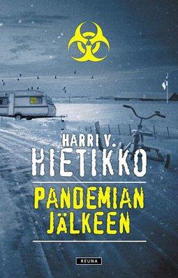 Hietikko, Harri V. - Pandemian jälkeen, e-kirja