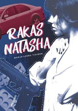 Marja-Leena, Tiainen - Rakas Natasha, e-kirja