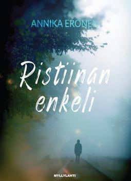 Annika, Eronen - Ristiinan enkeli, e-bok