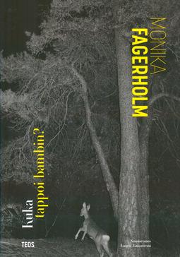 Fagerholm, Monika - Kuka tappoi bambin?, e-bok