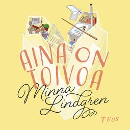 Lindgren, Minna - Aina on toivoa, äänikirja