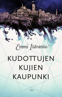 Itäranta, Emmi - Kudottujen kujien kaupunki, ebook