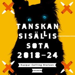 Nielsen, Kaspar Colling - Tanskan sisällissota 2018–24, äänikirja