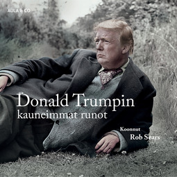 Sears, Rob - Donald Trumpin kauneimmat runot, äänikirja