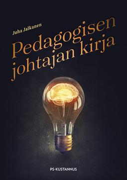 Jalkanen, Juha - Pedagogisen johtajan kirja, ebook