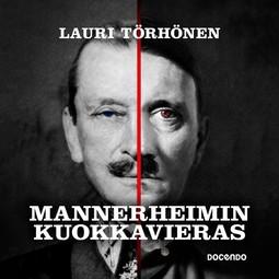 Törhönen, Lauri - Mannerheimin kuokkavieras, äänikirja