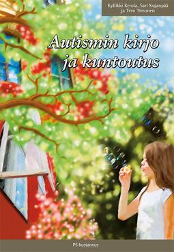 Kerola, Kyllikki - Autismin kirjo ja kuntoutus, e-kirja