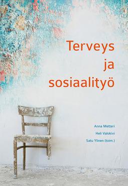 Metteri, Anna - Terveys ja sosiaalityö, ebook