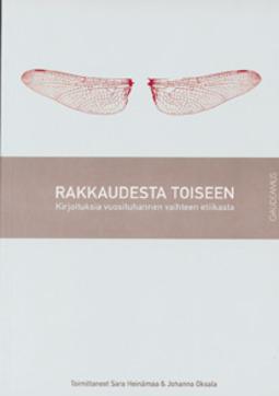 Heinämaa, Sara (toim) - Rakkaudesta toiseen: Kirjoituksia vuosituhannen vaihteen etiikasta, ebook