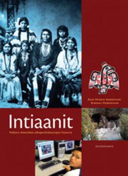 Andersson, Rani-Henrik - Intiaanit: Pohjois-Amerikan alkuperäiskansojen historia, ebook