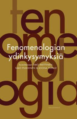 Miettinen, Timo - Fenomenologian ydinkysymyksiä, e-kirja
