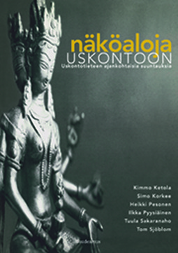 Ketola, Kimmo - Näköaloja uskontoon: Uskontotieteen ajankohtaisia suuntauksia, e-kirja