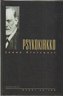 Kivivuori, Janne - Psykokirkko: Psykokulttuuri, uskonto ja moderni yhteiskunta, e-kirja