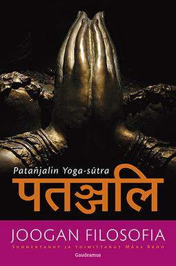 Broo, Måns - Joogan filosofia: Patanjalin Yoga-sutra, e-kirja