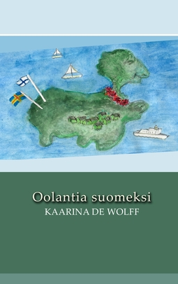 Wolff, Kaarina de - Oolantia suomeksi, e-kirja
