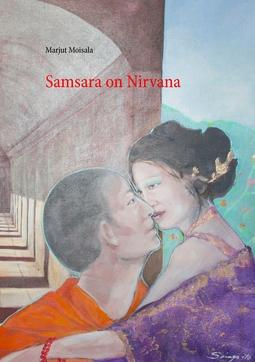 Moisala, Marjut - Samsara on Nirvana, e-kirja