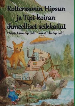 Sychold, Laura ja John - Rotterssonin Hipsun ja Tipi-koiran ihmeelliset seikkailut, e-kirja