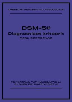 American Psychiatric Association - DSM-5® Diagnostiset kriteerit Desk Reference, e-kirja