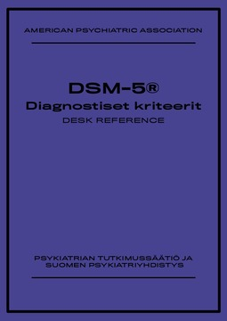 Association, American Psychiatric - DSM-5® Diagnostiset kriteerit Desk Reference, ebook