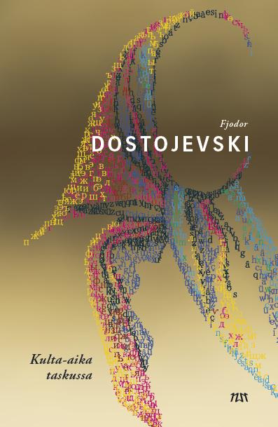 Dostojevski, Fjodor - Kulta-aika taskussa, e-kirja