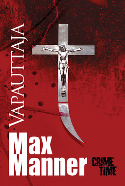 Manner, Max - Vapauttaja: Max Manner, e-kirja