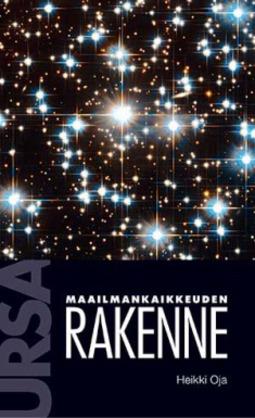 Oja, Heikki - Maailmankaikkeuden rakenne, ebook