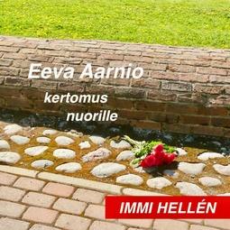 Hellén, Immi - Eeva Aarnio, äänikirja