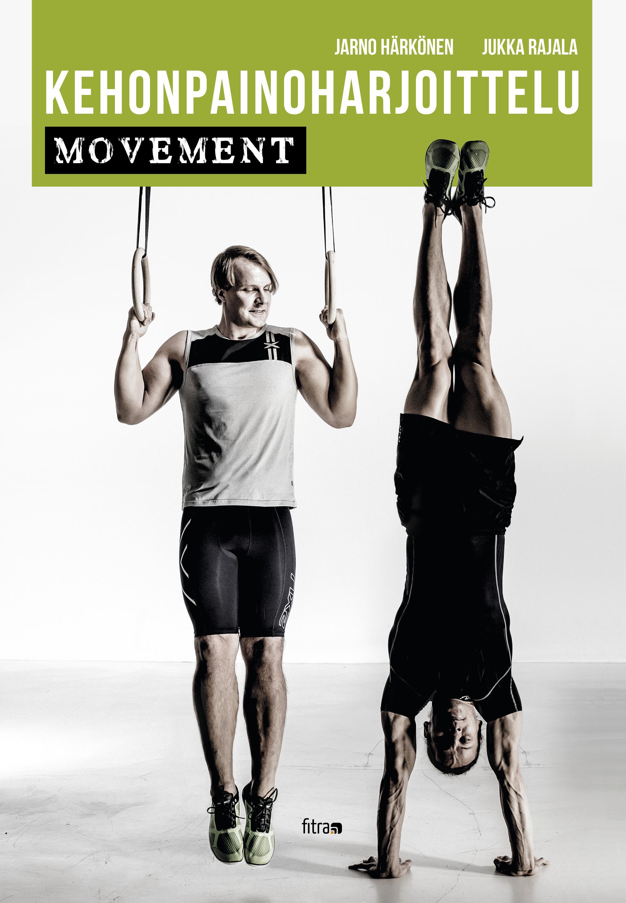 Härkönen, Jarno - Kehonpainoharjoittelu: Movement, e-bok