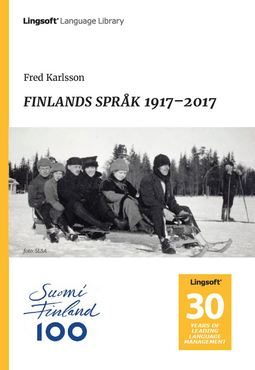 Karlsson, Fred - FINLANDS SPRÅK 1917–2017, ebook