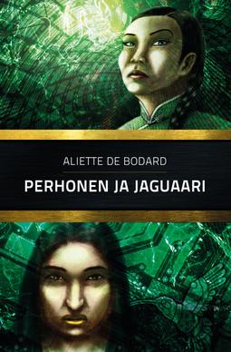 Bodard, Aliette de - Perhonen ja jaguaari, e-kirja