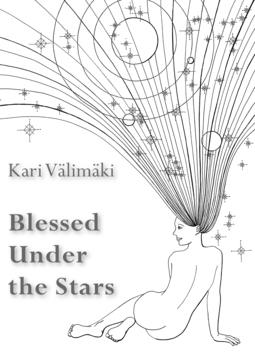 (kuv.), Kari Välimäki; Jaana Ojalainen - Blessed Under the Stars. Horoscope Vignettes, ebook