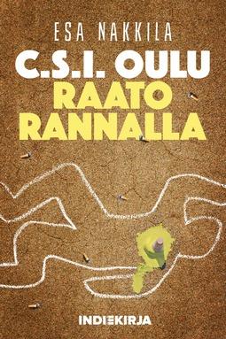 Nakkila, Esa - C.S.I. Oulu - Raato rannalla, e-kirja