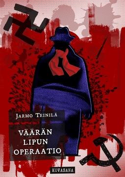 Teinilä, Jarmo - Väärän lipun operaatio, e-kirja