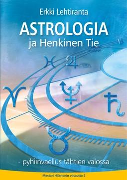 Lehtiranta, Erkki - Astrologia ja Henkinen Tie: Pyhiinvaellus tähtien valossa, e-kirja
