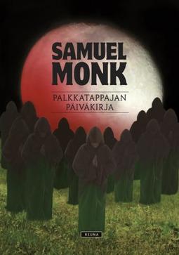 Monk, Samuel - Palkkatappajan päiväkirja, e-kirja