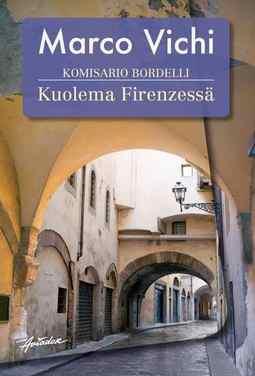 Vichi, Marco - Komisario Bordelli ja kuolema Firenzessä, e-kirja