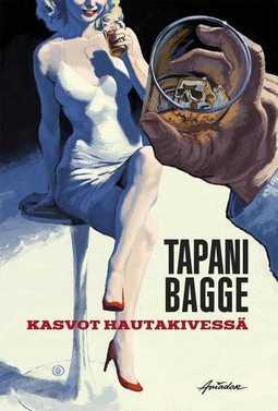 Bagge, Tapani - Kasvot hautakivessä, e-kirja